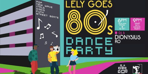 Lely goes 80's - Dine & Dance 80's party