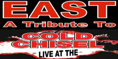 EAST- A tribute to Cold Chisel tickets