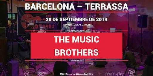 Concierto The Music Brothers en Pause&Play Terrassa Plaça