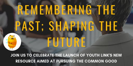 RESOURCE LAUNCH: Remembering the Past; Shaping the Future
