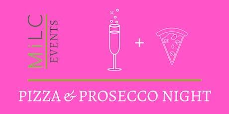 Pizza & Prosecco tickets