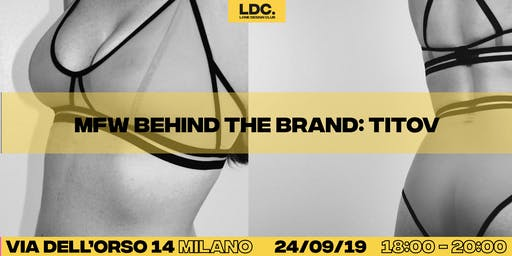 LDC's MFW: Behind the Brand with Titov