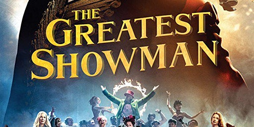 Dementia Friendly Film Screening of The Greatest Showman