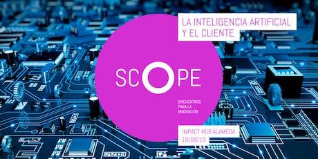 SCOPE 03 — La inteligencia artificial y el cliente entradas