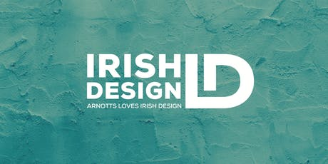 Arnotts Loves Irish Design: Aideen Bodkin tickets