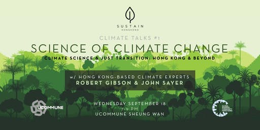 SUSTAINHK Climate Talks #1: Science of Climate Change
