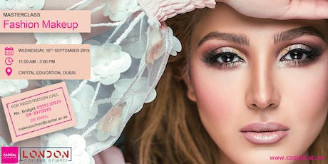 Fashion Makeup Masterclass - AED 500/- tickets