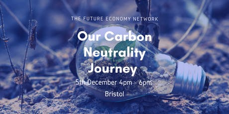 The Future Economy Group's Carbon Neutrality Journey tickets