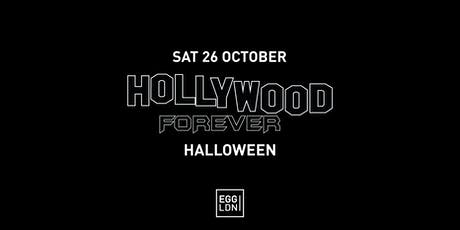 EGG LDN Pres: Hollywood Forever (Halloween Edition) tickets