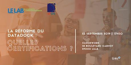 Afterwork #Lille | La réforme du Datadock : quelles certifications ? | Links Consultants - Portage Salarial tickets