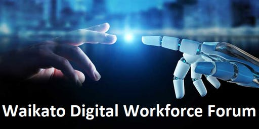 Waikato Digital Workforce Forum