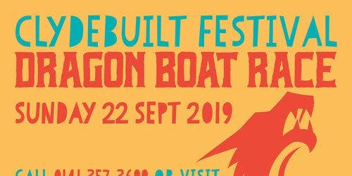 Dragon Boat race. Clydebuilt Festival. BOOKING CLOSED - not enough bookings