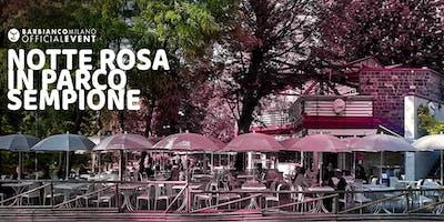 Notte Rosa in Parco Sempione. Aperitivo&Musica.