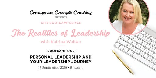 Courageous Concepts - The Realities of Leadership with Katrina Walton