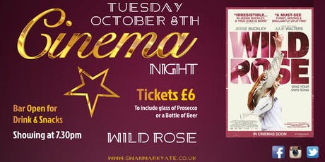 CINEMA NIGHT -  Wild Rose tickets