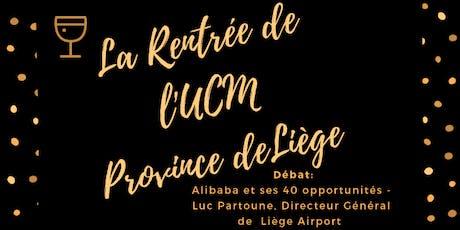 La Rentrée de l'UCM Province de Liège billets