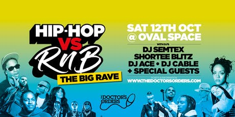 Hip-Hop vs RnB - THE BIG RAVE tickets
