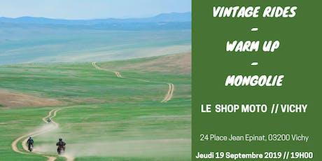 Warm up Vichy :  Mongolie en RE Himalayan X Vintage Rides billets