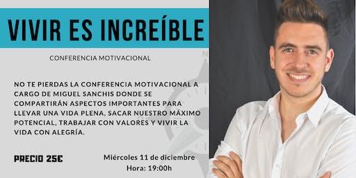 """Conferencia motivacional: """"Vivir es increíble"""" -Alicante-"""
