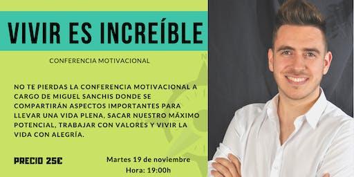 """Conferencia motivacional: """"Vivir es increíble"""" - Murcia -"""