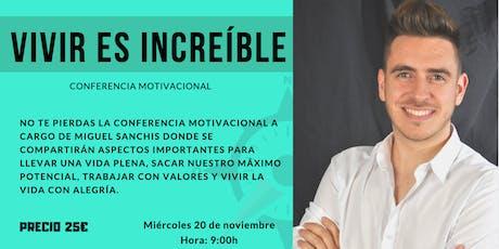 """Conferencia motivacional: """"Vivir es increíble"""" -Cartagena- entradas"""