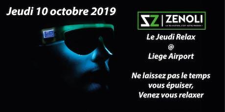 Jeudi Relax @ Liege Airport - Octobre 2019 tickets