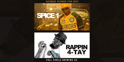 Spice 1 & Rappin 4-Tay at Full Circle Brewing Co.