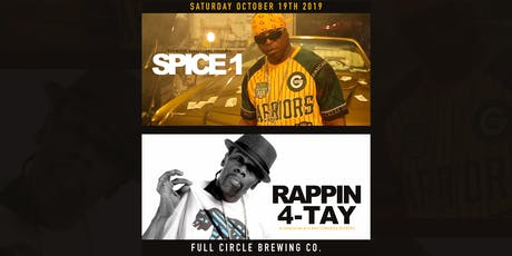 Spice 1 & Rappin 4-Tay at Full Circle Brewing Co. tickets