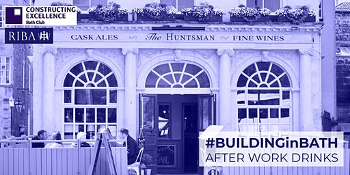 #BuildingInBath Post Work Drinks for Property & Development Professionals