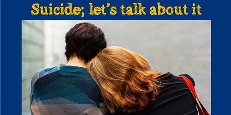 Suicide; let's talk about it tickets