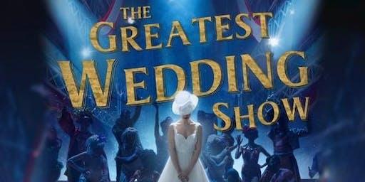 The Greatest Wedding Show