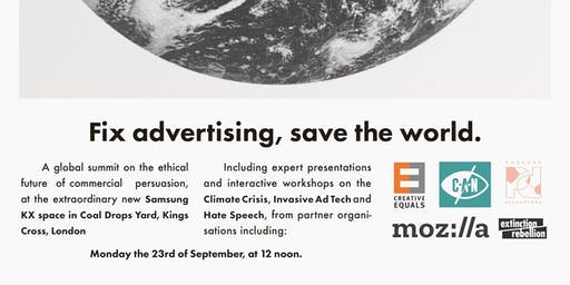 Fix advertising, save the world.