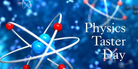 Physics Taster Day 2019 tickets