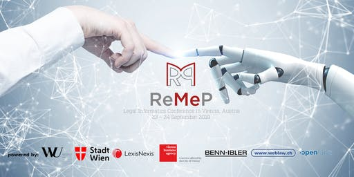 ReMeP 2019 - Legal Informatics Conference, Vienna