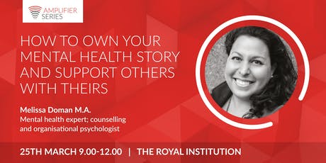 Melissa Doman | How to own your mental health story and support others with theirs | Open Amplifier tickets