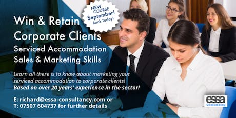 Win & Retain Corporate Clients - Serviced Accommodation Sales & Marketing Skills [SEPTEMBER] tickets