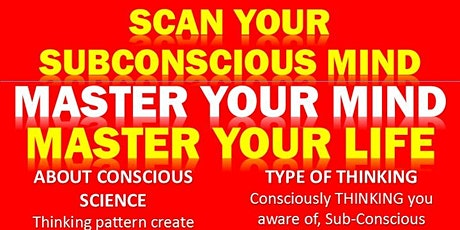 HOW TO SCAN YOUR SUBCONSCIOUS MIND COACHING tickets