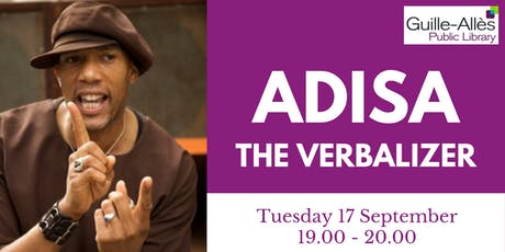 Adisa the Verbalizer tickets