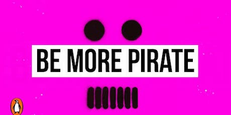 Be More Pirate tickets