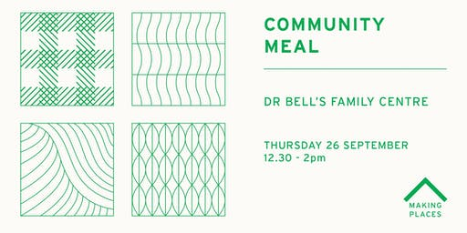 Community Meal: Dr Bell's Family Centre