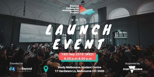 Beyond Melbourne Ambassadors Project Launch & Networking Event
