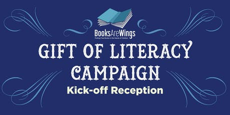 Gift Of Literacy Campaign Kick-off Reception 2019 tickets