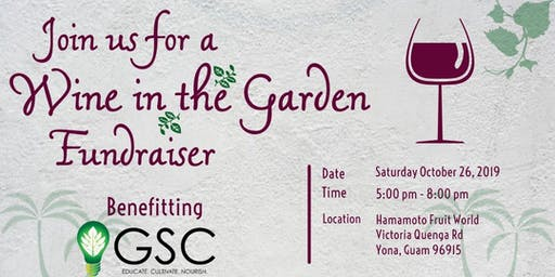 Wine in the Garden Fundraiser