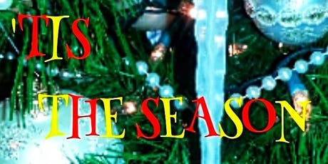 'TIS THE SEASON Manor Theatre Company tickets