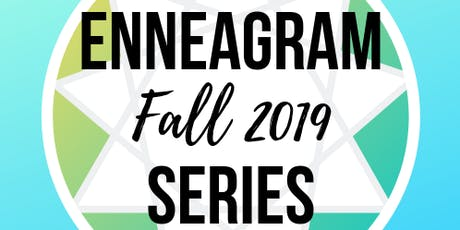 Enneathing You Need — Fall Enneagram Series tickets