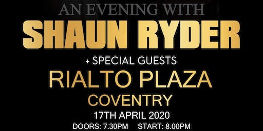 An Evening with Shaun Ryder + Special Guests