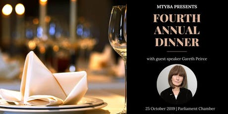 MTYBA's Fourth Annual Dinner with guest speaker Gareth Peirce tickets
