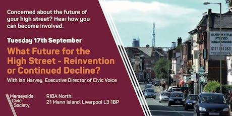 What Future for the High Street - Reinvention or Continued Decline? tickets