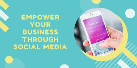 Empower Your Business Through Social Media tickets