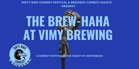 Dirty Bird Comedy Festival @Vimy Brewing: NIGEL GRINSTEAD & SUNEE DHALIWAL tickets